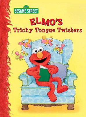 Elmo's Tricky Tongue Twisters By Albee, Sarah/ Swanson, Maggie (ILT)